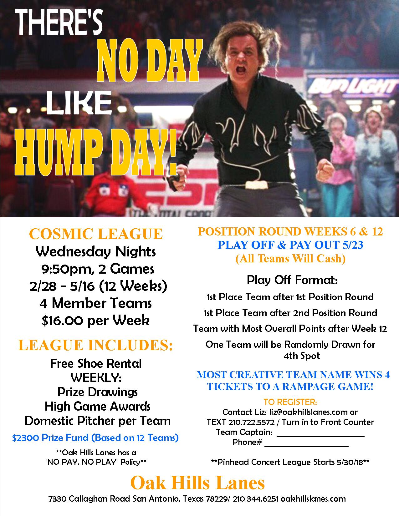 There S No Day Like Hump Day Oak Hills Lanes